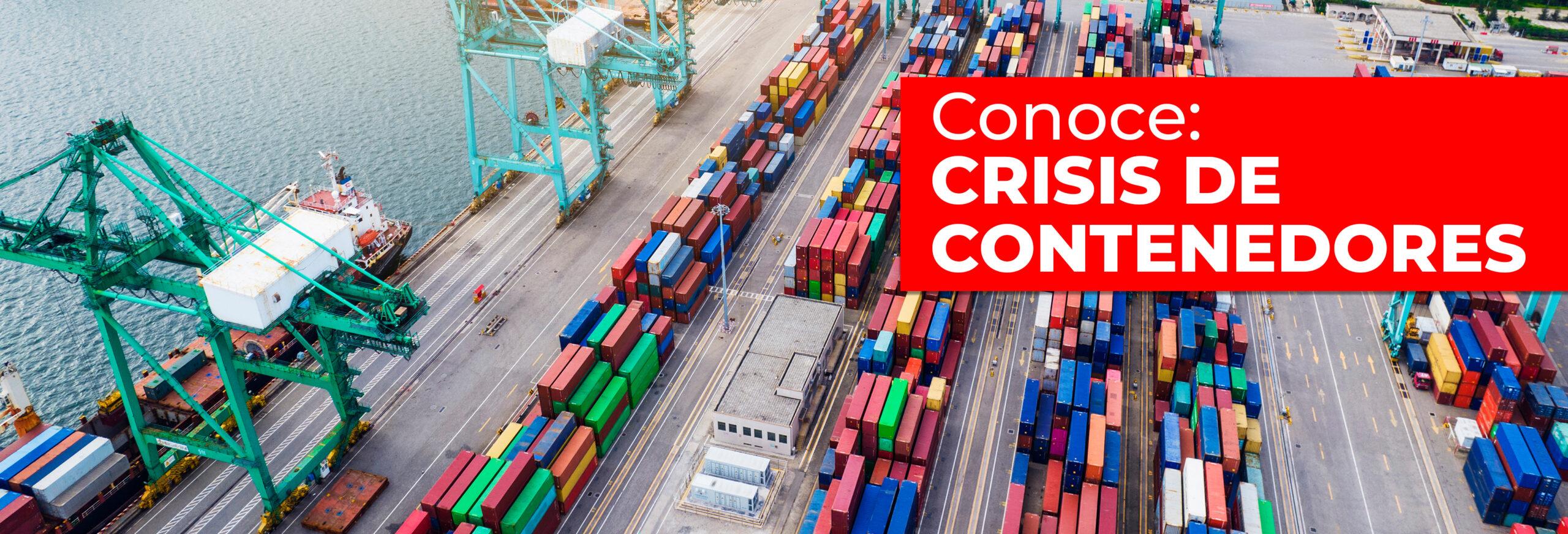 Crisis global por escasez de contenedores